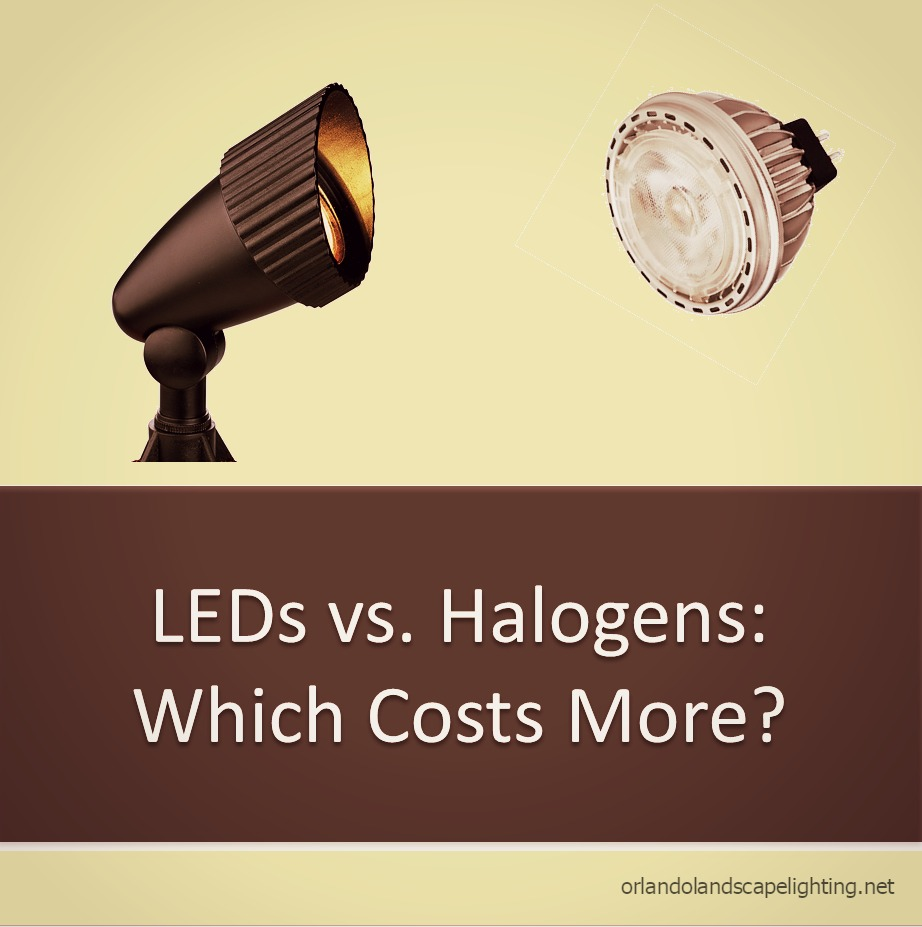 Outdoor Led Bulbs Cost More Than Halogen Fact Or Myth